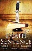 Death Sentence - Mikkel Birkegaard