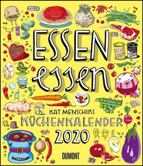 Essen essen - Kat Menschiks Küchenkalender 2020 - Hochformat