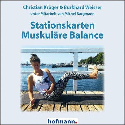 Stationskarten Muskuläre Balance - Christian Kröger, Burkhard Weisser
