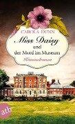 Miss Daisy und der Mord im Museum - Carola Dunn