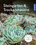 Steingärten und Trockenmauern (Mein Garten) - Angela Beck