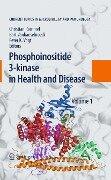 Phosphoinositide 3-kinase in Health and Disease -