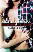 Sometimes It Lasts - Cage und Eva - Abbi Glines