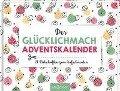 Der Glücklichmach-Adventskalender -