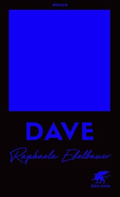 DAVE - Raphaela Edelbauer