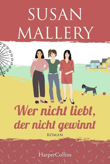 Wer nicht liebt, der nicht gewinnt - Susan Mallery