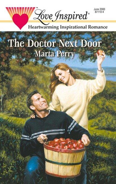 The Doctor Next Door (Mills & Boon Love Inspired) (Hometown Heroes, Book 2) - Marta Perry