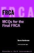 Frca: McQs for the Final Frca: Saunders Self Assessment Series - Karen Henderson, Henderson