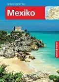 Mexiko - VISTA POINT Reiseführer Reisen Tag für Tag - Ortrun Egelkraut