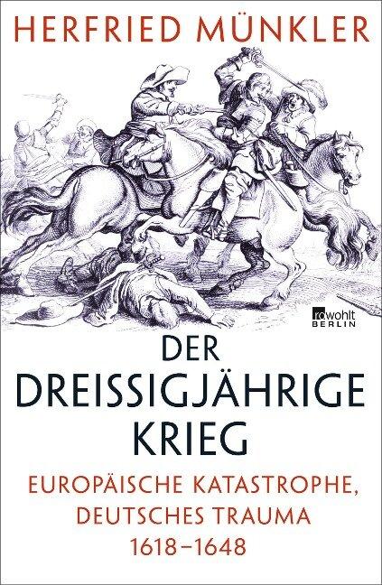 Der Dreißigjährige Krieg - Herfried Münkler