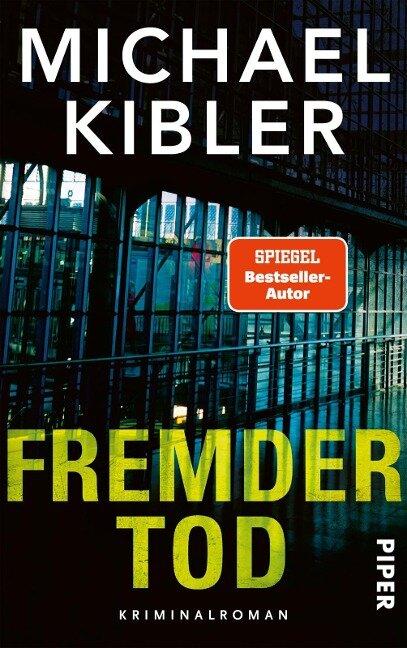 Fremder Tod - Michael Kibler