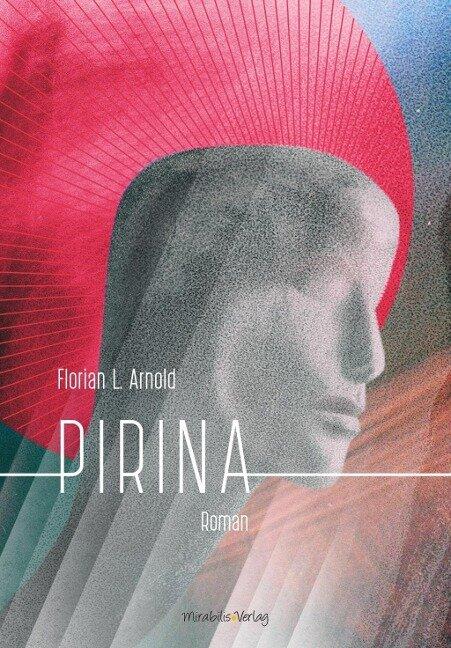 Pirina - Florian L. Arnold