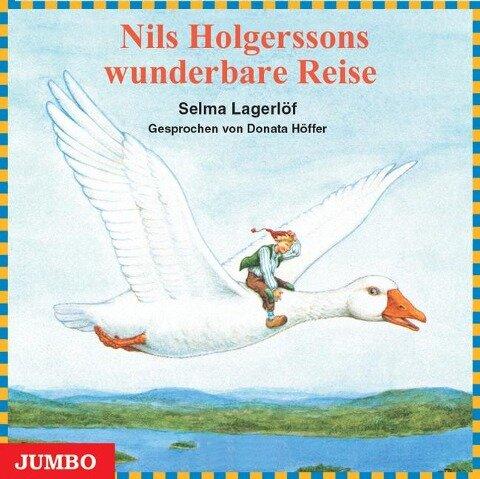 Nils Holgerssons wunderbare Reise. CD - Selma Lagerlöf