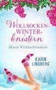 Wollsockenwinterknistern - Karin Lindberg