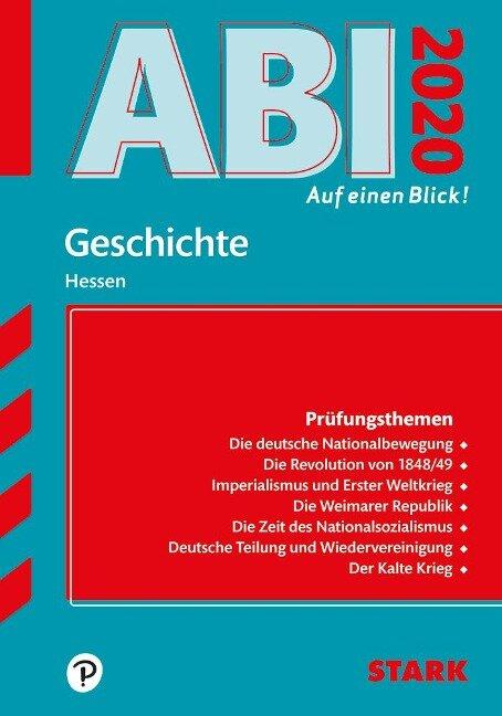 STARK Abi - auf einen Blick! Geschichte Hessen 2020 -