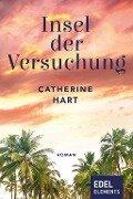 Insel der Versuchung - Catherine Hart