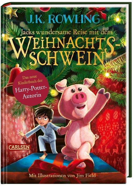 Jacks wundersame Reise mit dem Weihnachtsschwein - J. K. Rowling