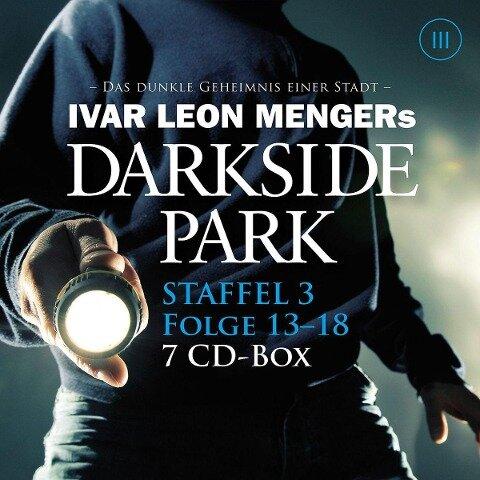 Darkside Park - Staffel 3: Folge 13 - 18 - Ivan Leon Menger