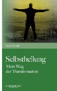 Selbstheilung - Rainer Bardel