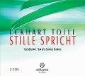 Stille spricht. 2 CDs - Eckhart Tolle