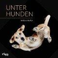Unter Hunden - Andrius Burba