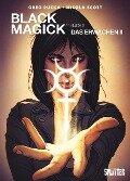 Black Magick 02. Das Erwachen II - Greg Rucka
