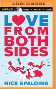 Love...from Both Sides - Nick Spalding