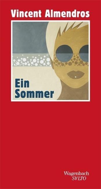 Ein Sommer - Vincent Almendros