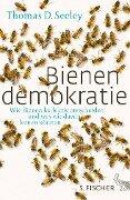 Bienendemokratie - Thomas D. Seeley