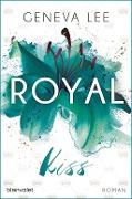 Royal Kiss - Geneva Lee
