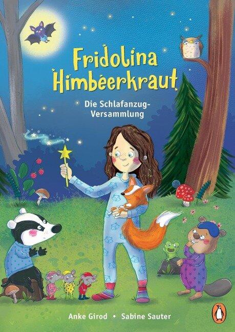 Fridolina Himbeerkraut - Die Schlafanzug-Versammlung - Anke Girod