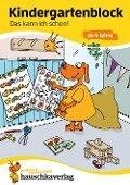 Kindergartenblock - Das kann ich schon! ab 4 Jahre - Ulrike Maier