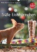 Süße Eichhörnchen (Wandkalender 2018 DIN A3 hoch) - Heike Adam