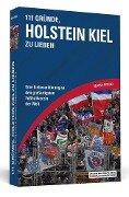 111 Gründe, Holstein Kiel zu lieben - Matthias Hermann