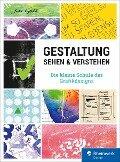 Gestaltung sehen und verstehen - Erika Vogl-Kis