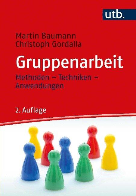 Gruppenarbeit - Martin Baumann, Christoph Gordalla