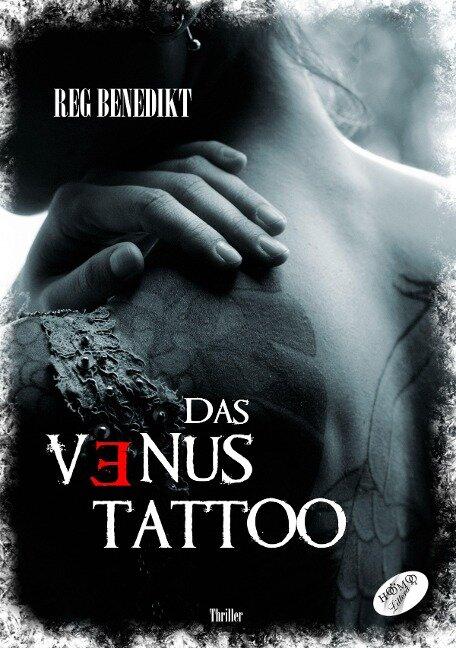 Das Venus-Tattoo - Reg Benedikt