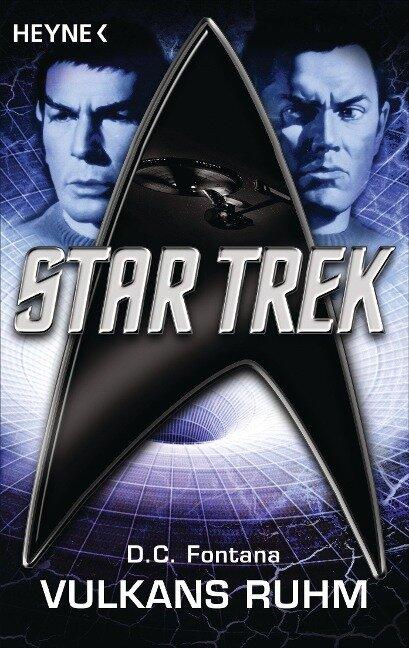 Star Trek: Vulkans Ruhm - Dorothy Catherine Fontana