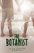 The Botanist (The Sin Bin, #3) - Dahlia Donovan