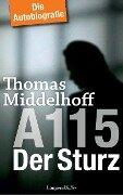 A 115 - Der Sturz - Thomas Middelhoff