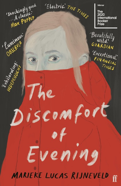 The Discomfort of Evening - Marieke Lucas Rijneveld