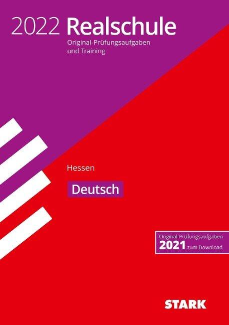 STARK Original-Prüfungen und Training Realschule 2022 - Deutsch - Hessen -