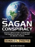 The Sagan Conspiracy: NASA S Untold Plot to Suppress the People S Scientist S Theory of Ancient Aliens - Donald L. Zygutis