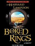 Bored of the Rings: A Parody - The Harvard Lampoon