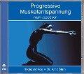 Progressive Muskelentspannung nach Jacobson. CD - Arnd Stein, Hildegard Kos