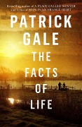 The Facts of Life - Patrick Gale