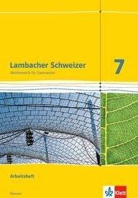 Lambacher Schweizer. 7. Schuljahr G9. Arbeitsheft mit Lösungsheft. Neubearbeitung. Hessen -