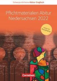Pflichtmaterialien Abitur Niedersachsen 2022 - Martina Baasner, Wiebke Bettina Dietrich, Anne Herlyn, Benjamin Lorenz, Paul Maloney