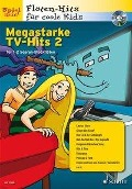 Megastarke TV-Hits -