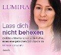 Lass dich nicht behexen - Meditations-CD - Lumira